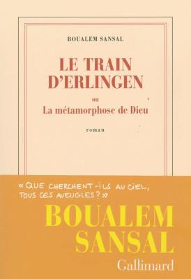Le train d'Erlingen, ou, La métamorphose de Dieu